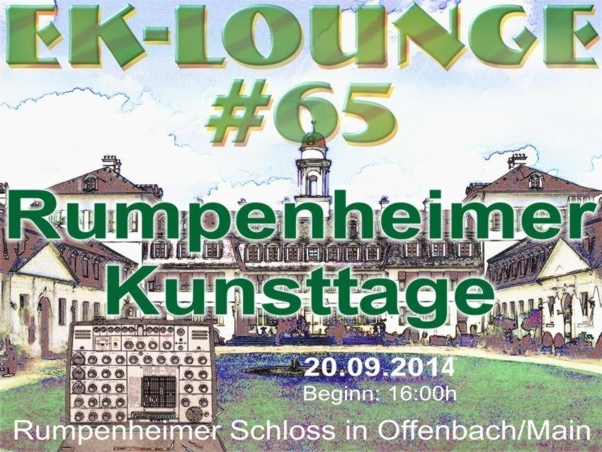 EK-Lounge#65 Rumpenheimer Kunsttage